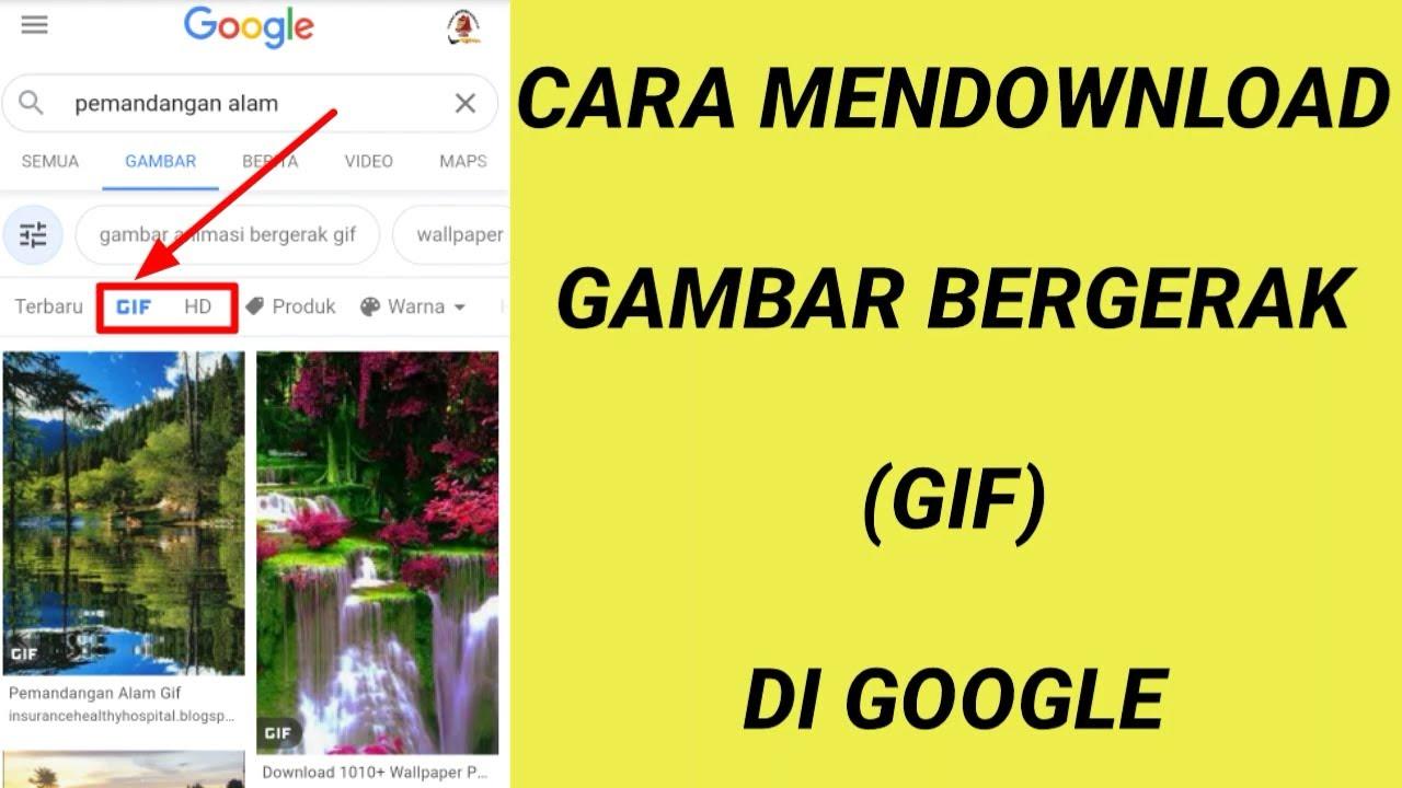 Cara Download Gambar Bergerak Atau Gif Di Google Youtube