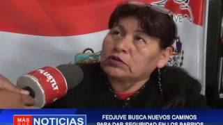 FEDJUVE BUSCA NUEVOS CAMINOS  PARA DAR SEGURIDAD EN LOS BARRIOS