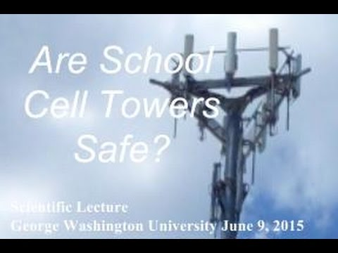 cell-towers-on-school-grounds-are-not-safe:-george-washington-university-scientific-lecture-excerpt