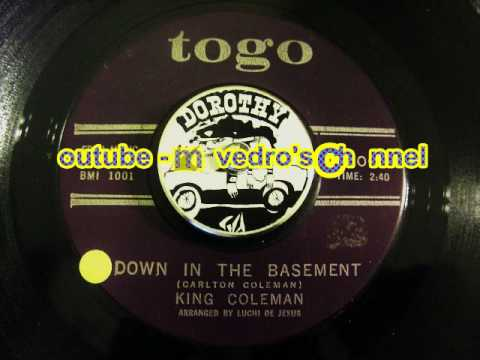 king coleman down in the basement youtube