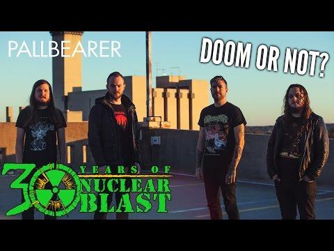 PALLBEARER - Doom or Not? (OFFICIAL INTERVIEW)