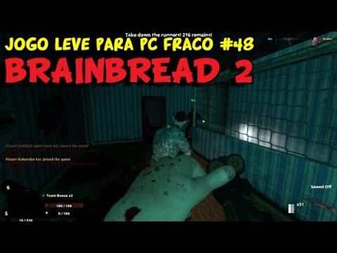 BRAINBREAD 2 - JOGO LEVE PARA PC FRACO #48