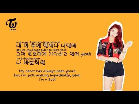 [Twice] Like a fool Lyrics (Eng,Rom,Han)