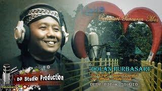 DOLAN PURBASARI ~ Voc : Panjoell Cangkir - Arr Musik : Dedy Pitak #dpstudioprod