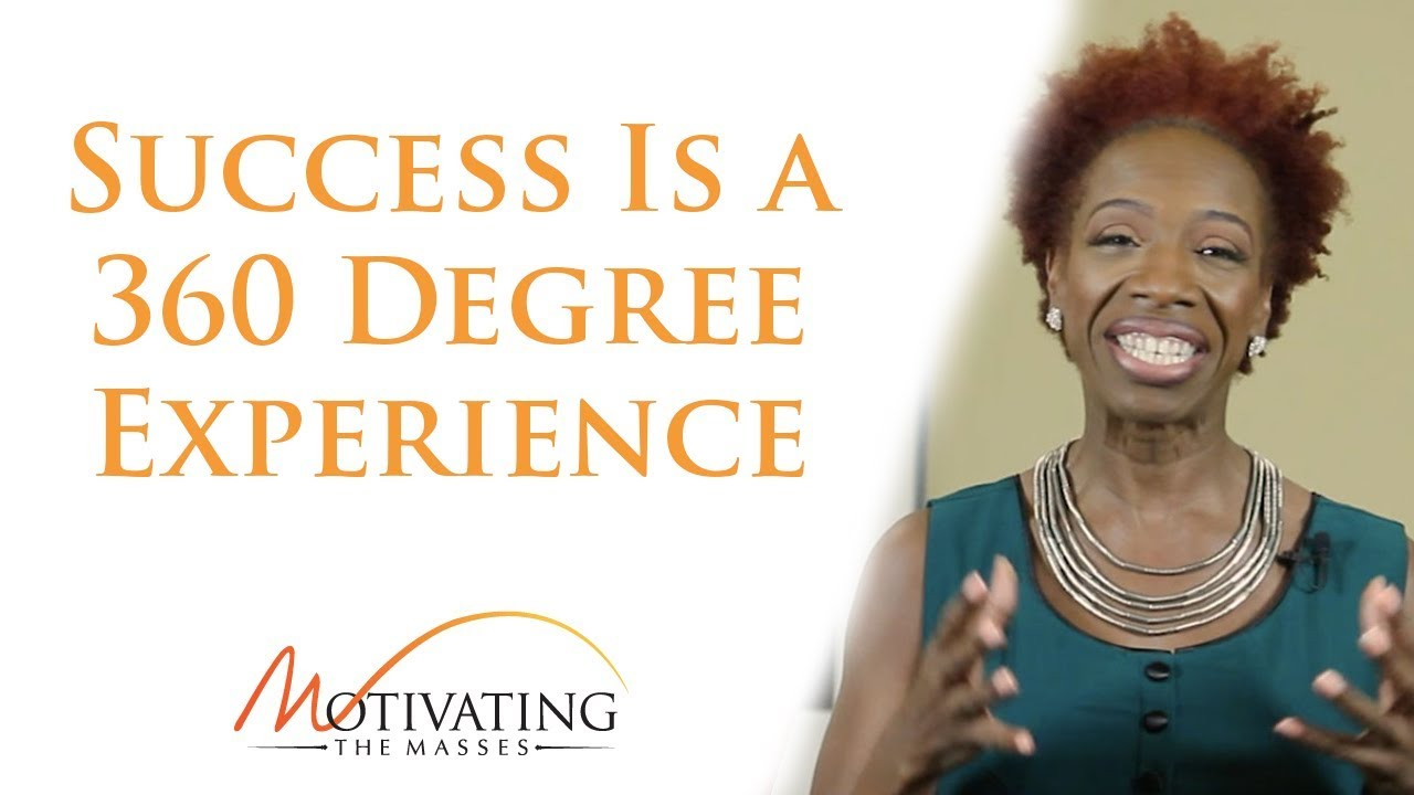 Lisa Nichols - Success Is a 360 Degree Experience