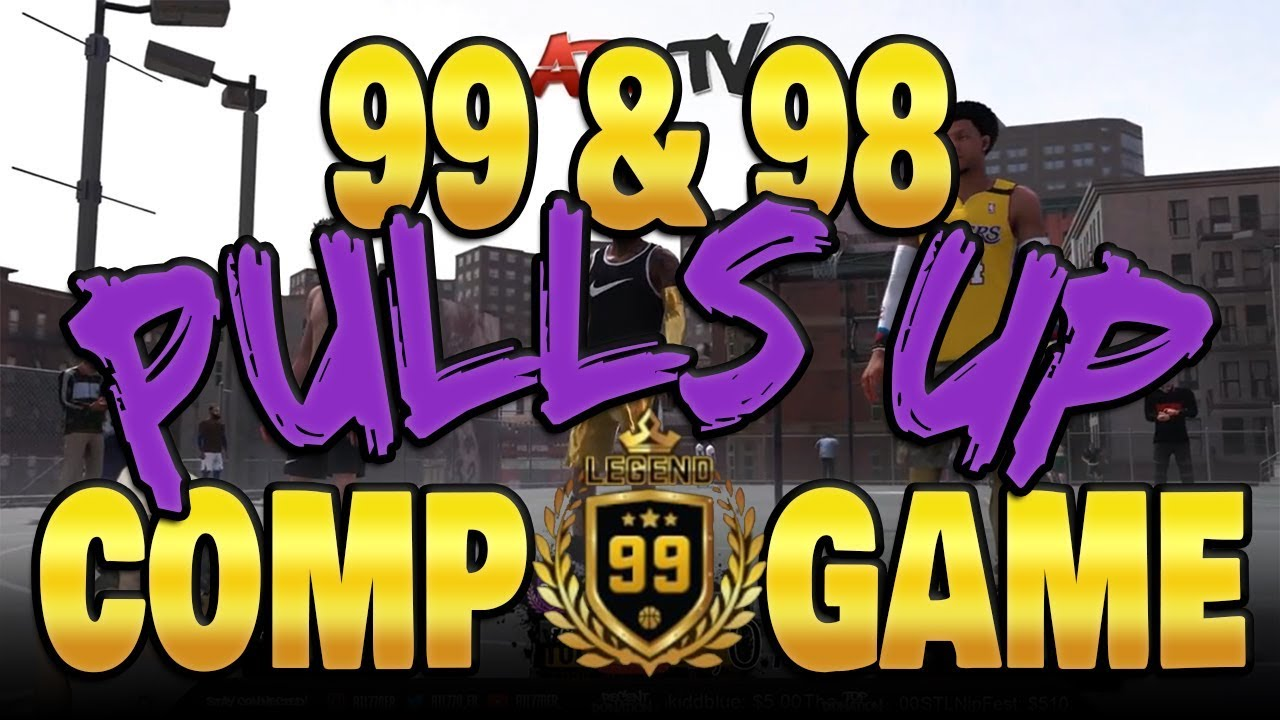 98 & 99 OVERALL PULL UP! | COMP GAME (NBA 2K18)