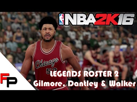 NBA 2K16 - How to Create Artis Gilmore, Adrian Dantley & Chet Walker - Legends Roster 2