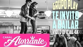 Grupo Play - Te invito a bailar VIDEO OFICIAL - [JUNIO 2015] - 4K