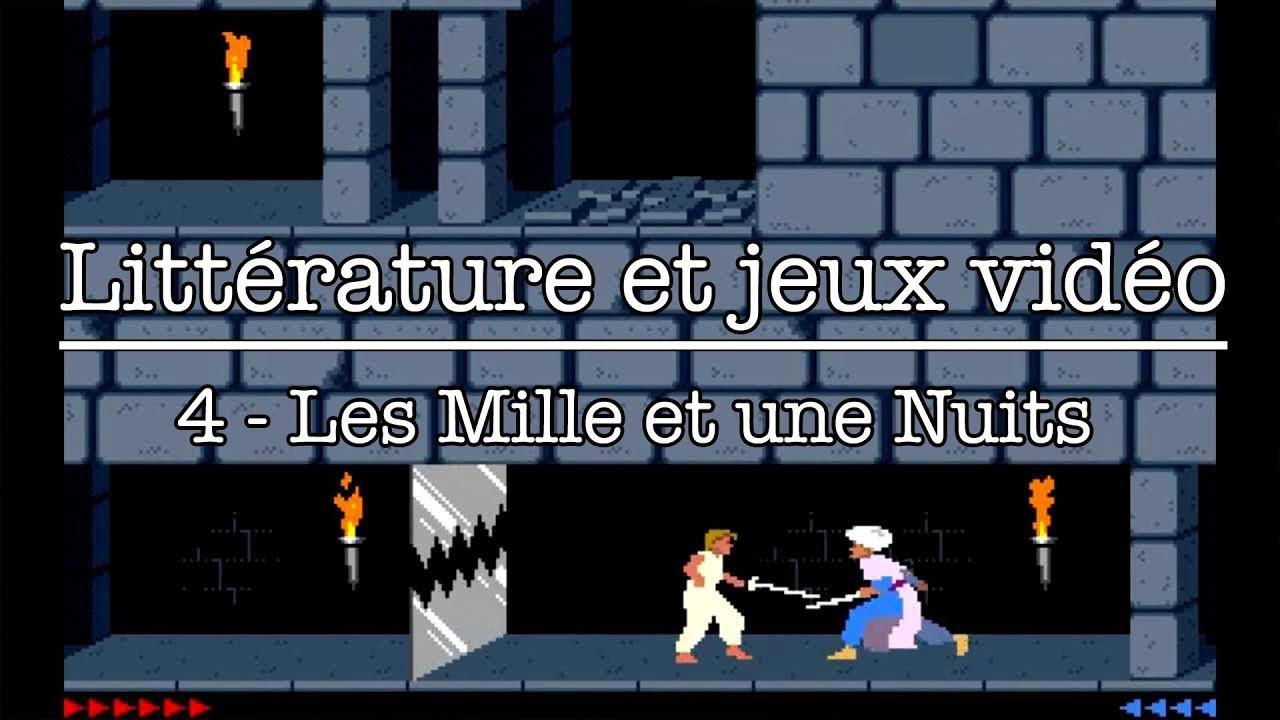 Littérature et jeux vidéo - n°4 - Les Mille et une nuits / Prince of Persia