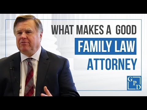 What Makes a Good Family Law Attorney