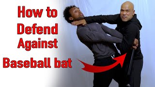How to Defend against Baseball bat - Street Fight