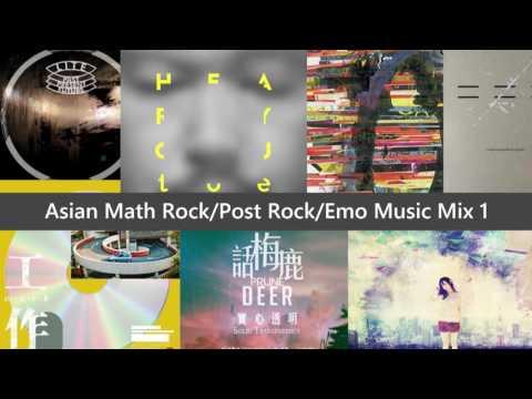 Asian Math Rock/Post Rock/Emo Mix 1