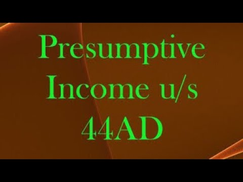 Section 44AD Of Income Tax Act,1961 I Presumptive Income