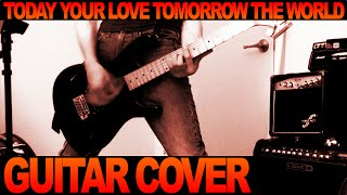 The RAMONES - Today Your Love Tomorrow The World - Guitar Cover