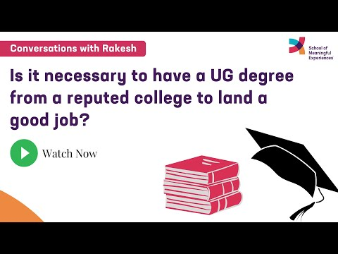 Is it necessary to have a UG degree from a reputed college to land a good job? |Episode 17|