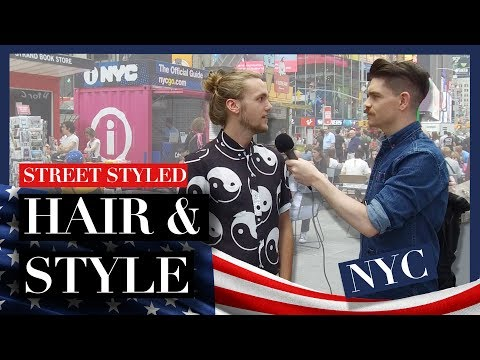 Men's Hair and Style in New York City | Street Styled | Summer 2017 ad