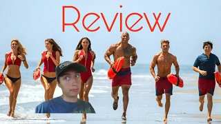Baywatch Movie Review!