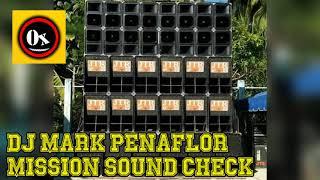 MISSION SOUND CHECK - DJ Mark Penaflor Remix 2019 - IMC - JTR DISCO MOBILE