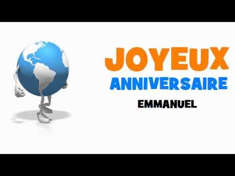 Joyeux Anniversaire Emmanuel Youtube