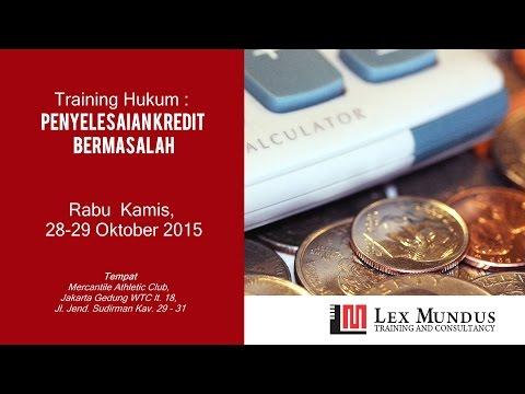 Training Hukum Penyelesaian Kredit Bermasalah