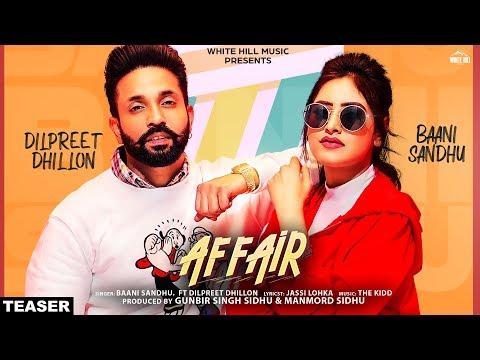 Affair (Teaser) Baani Sandhu ft Dilpreet Dhillon, Jassi Lokha | Rel On 26th March | White Hill Music