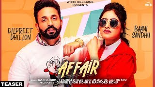 Affair (Teaser) Baani Sandhu ft Dilpreet Dhillon, Jassi Lokha | Rel On 26th March | White Hill Music