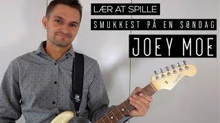 Lær Joey Moe