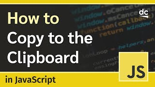 Copying Text to Clipboard in HTML & JavaScript