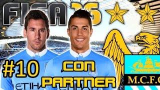 FIFA 16 Manchester City Modo Carrera #10   CON PARTNER