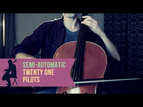 Twenty One Pilots - Semi-Automatic for cello and piano (COVER)