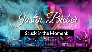 Repeat youtube video Justin Bieber - Stuck In The Moment karaoke [Instrumental] with Lyrics