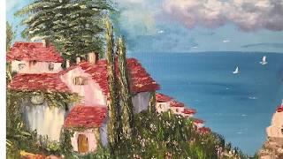 Рисуем средиземноморский пейзаж маслом на холсте