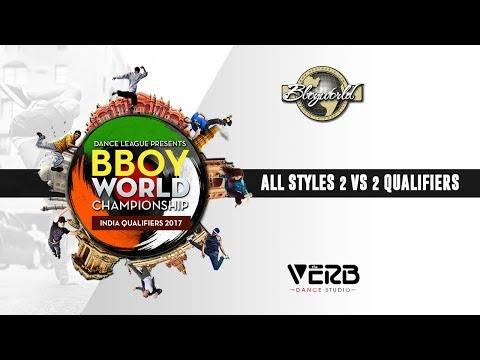 All Styles 2 vs 2 Qualifiers | Bboy World India 2017 | TheVerb Official