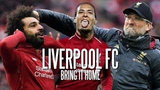 Liverpool FC - Bring It Home