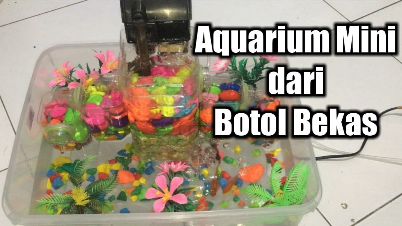 Membuat Aquarium Sederhana Abdi Kreatif Youtube