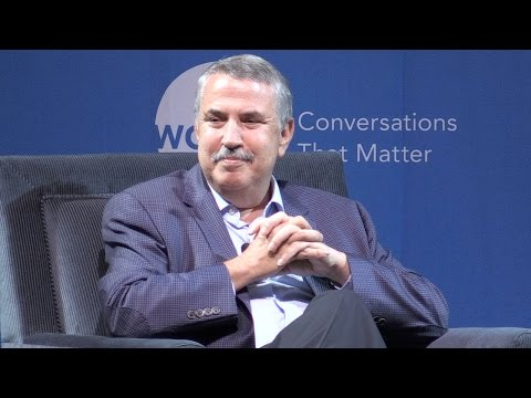 Tom Friedman: Global Forces Breaking All the Trends
