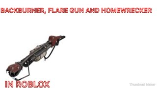 ROBLOX (Team Fortress 2 vs) #4 backburner, flare gun and homewrecker