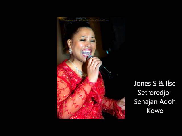 Jones S & Ilse Setroredjo- Senajan Adoh Kowe