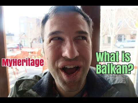MyHeritage DNA Test Results: Balkan is Slavic, Mediterranean, Turkish