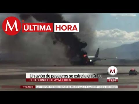Avión se estrella en Cuba, presuntamente mexicanos abordo