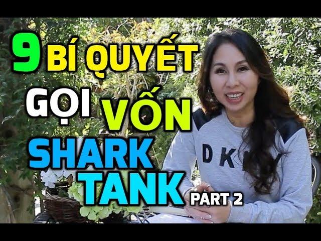 9 Bí Quyết Gọi Vốn Shark Tank Phần 2 | LanBercu TV