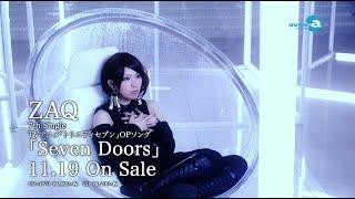 Скачать ZAQ TVアニメ トリニティセブン オープニングテーマソング Seven Doors PV