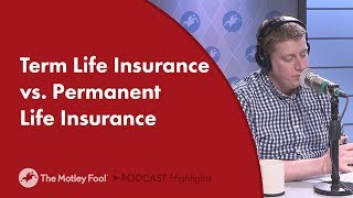 Term Life Insurance vs. Permanent Life Insurance