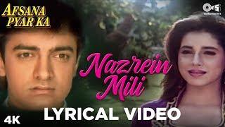 Nazrein Mili Lyrical - Afsana Pyar Ka | Asha Bhosle & Amit Kumar | Aamir Khan & Neelam