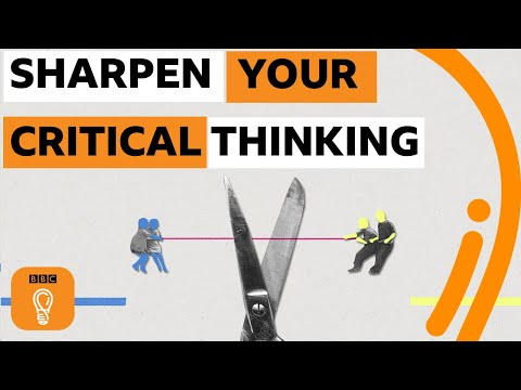 Five simple strategies to sharpen your critical thinking   BBC Ideas
