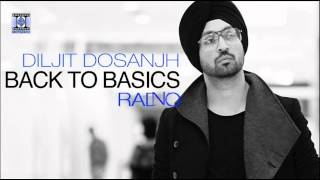 BACK TO BASICS | PROMOS | DILJIT DOSANJH & TRU SKOOL