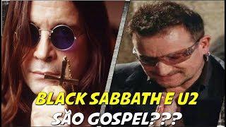 Black Sabbath e U2 são gospel? Roqueiros que usam a bíblia para compor suas músicas