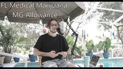Florida Medical Marijuana Allowance Breakdown