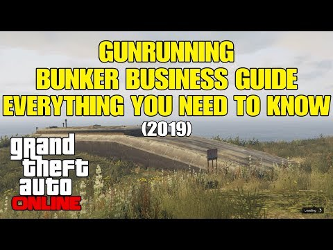 GTA Online - Gunrunning Bunker Business Guide Everything You Need To Know (2019) thumbnail