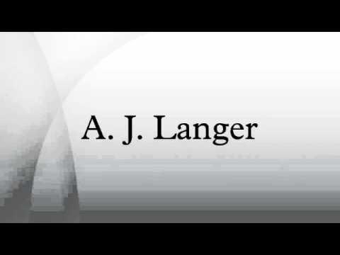 A. J. Langer